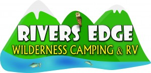 Rivers Edge Wilderness Camping & RV